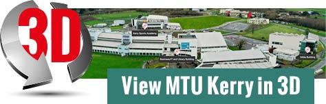 Kerry MTU 3D Tour